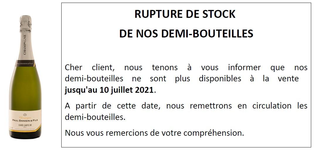 Rupture de stock de nos demi-bouteilles